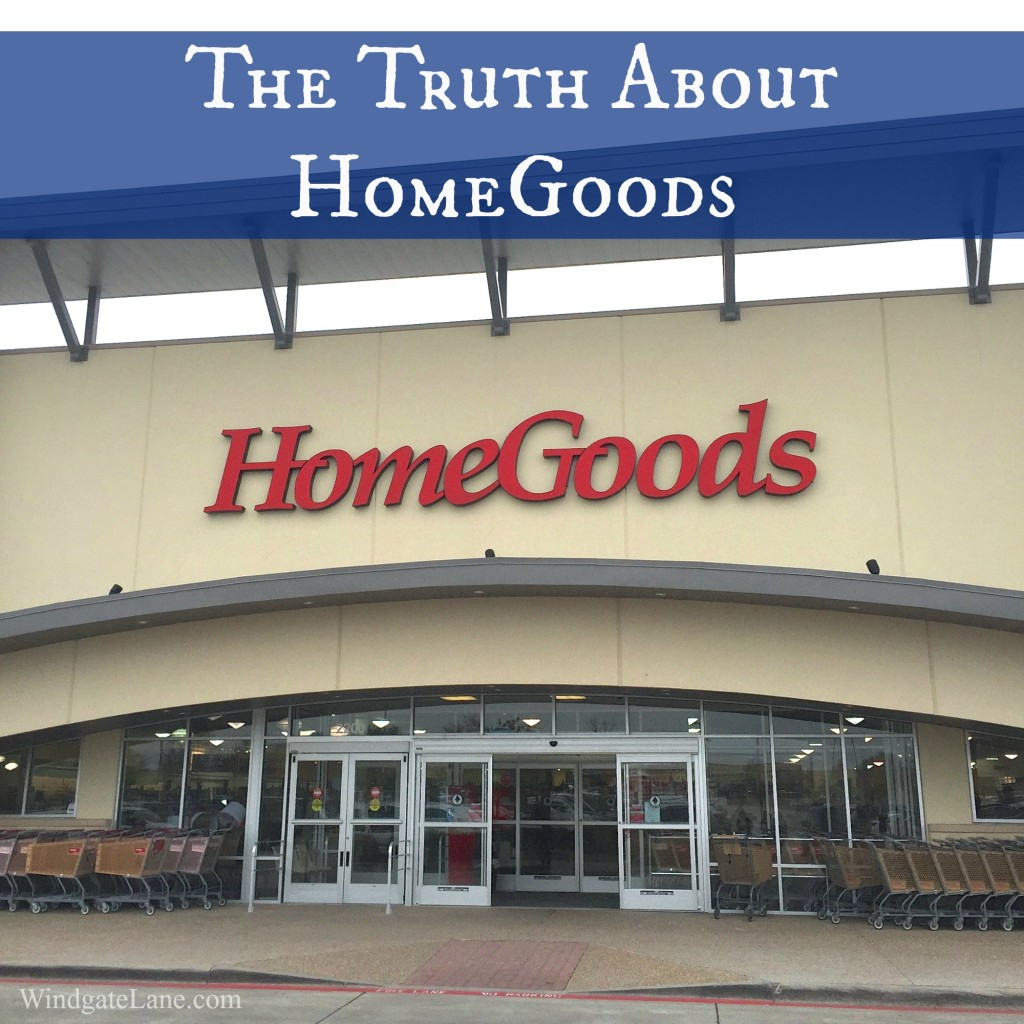 The Truth About HomeGoods